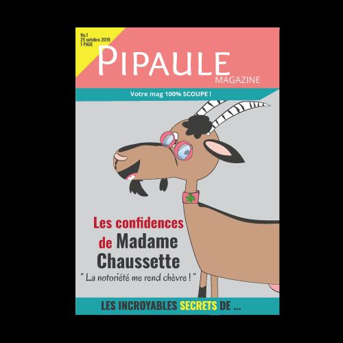 Le magazine Pipaule avec en vedette la chèvre Madame Chaussette !